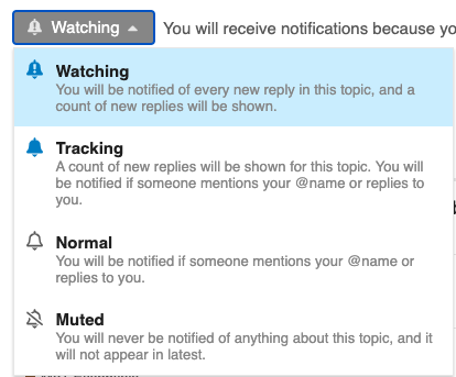 Image shows the list of options available upon clicking the notification bell. You can set your notifications to Watching, Tracking, Normal or Muted.